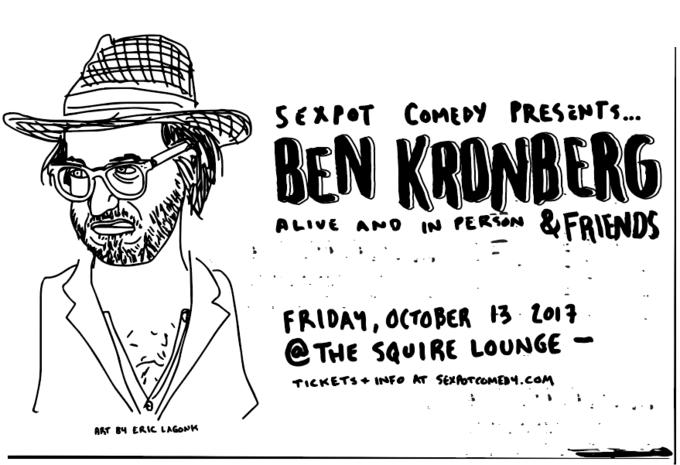 Sexpot Comedy Presents Ben Kronberg & Friends!