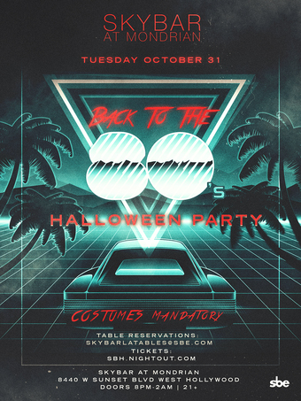 Skybar Halloween Presents: BACK TO THE 80's