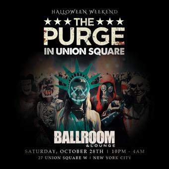 THE PURGE in Union Square Ballroom