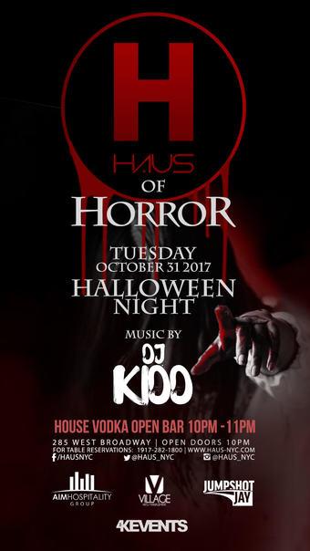 Haus Of Horror Halloween Night (Open Bar 10-11)