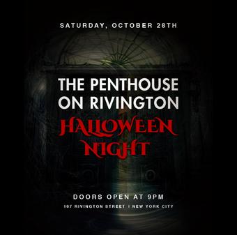 Penthouse on Rivington Halloween (open bar 9-10)