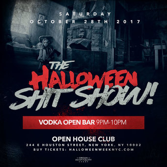 The Halloween Sh*t Show at Open House Club