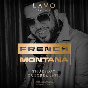 French Montana at LAVO NY
