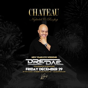 New Years Weekend Friday with DJ Dre Dae