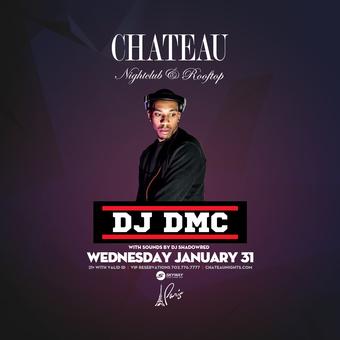 Chateau Wednesdays with DJ DMC
