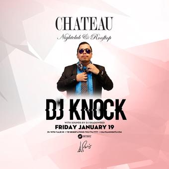 Chateau Fridays with DJ Knock