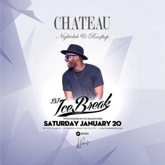 Chateau Saturdays with DJ Ice Break