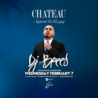 Chateau Wednesdays with DJ Brees