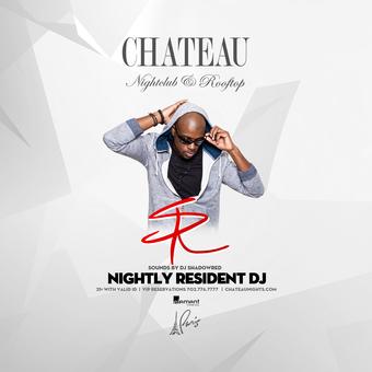 Chateau Fridays with DJ Shadowred