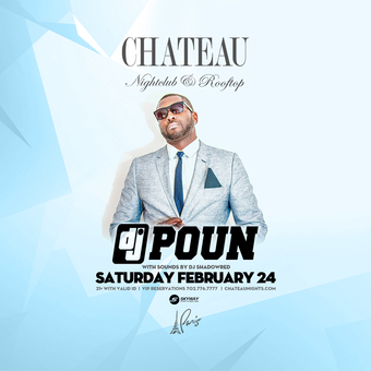 Chateau Saturdays with DJ Poun