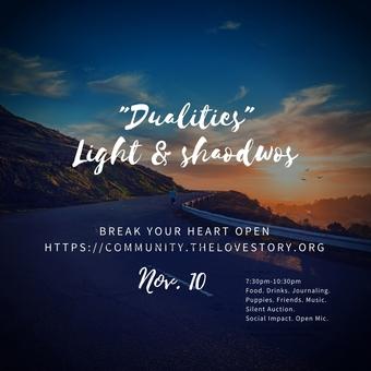 """Dualities"" Break Your Heart Open Showcase"