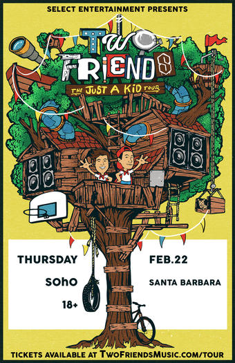 SELECT Presents TWO FRIENDS | SOhO SB | 2.22.18