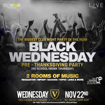 BLACK WEDNESDAY - Pre Thanksgiving Party 18+