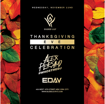 Gilded Lily 11/22 Thanksgiving Eve