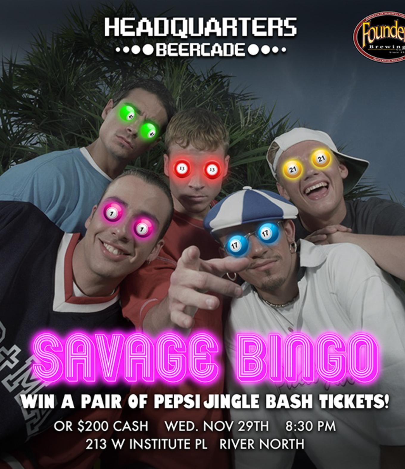 Savage Bingo: Win Pepsi Jingle Ball tix or $200 - Tickets