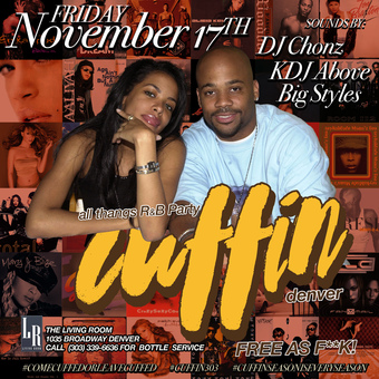 Cuffin' All Thangs R&B Party at The Living Room