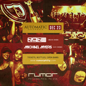 Automatic Saturdays ft. DJ N9NE & Michael Myers