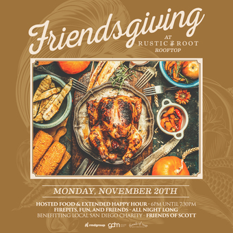 Friendsgiving at Rustic Root
