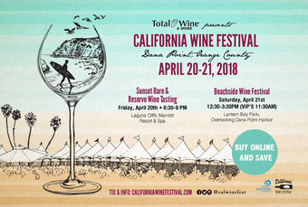California Wine Festival - Orange County in Dana Point  - April 20-21, 2018 presented by TOTAL WINE & MORE