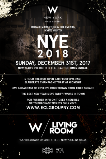 NYE 2018 at W Hotel New York - Times Square (w/ 5 Hour Premium Open Bar)