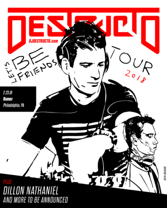 Destructo pres. the Lets Be Friends Tour - Philly