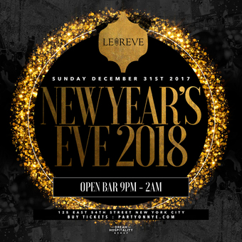 New Years Eve at Le Reve NYC 2018!