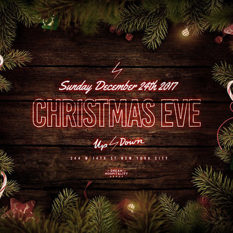 Christmas Eve at Up & Down 2017