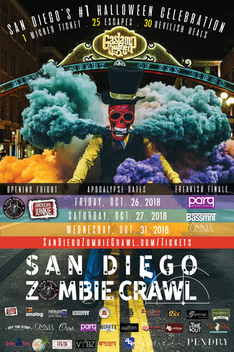 2018 San Diego Zombie Crawl Halloween | Fri. Oct 26 + Sat. Oct 27 + Wed. Oct 31
