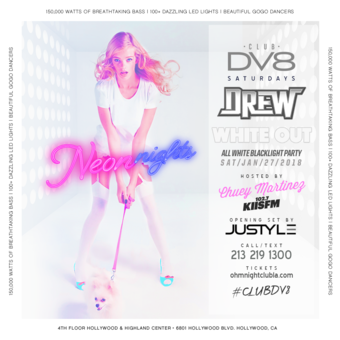 CLUB DV8's #NeonNight White Out Party w/ DJ Drew