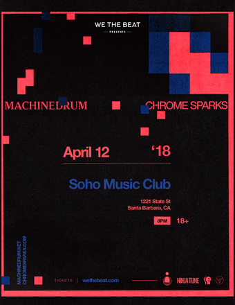 Machinedrum w/ Chrome Sparks - Santa Barbara, CA