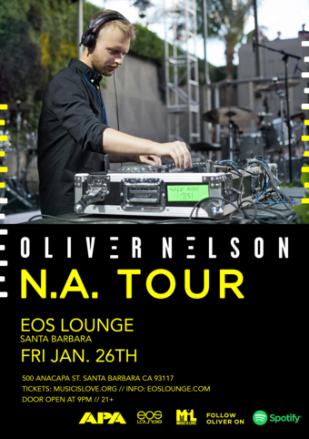 Music is Love Presents: Oliver Nelson at EOS Lounge 1.26.18