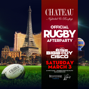 Official Rugby After Party with DJ BigBody Cisco