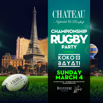 Official Rugby After Party with Koko+Bayati