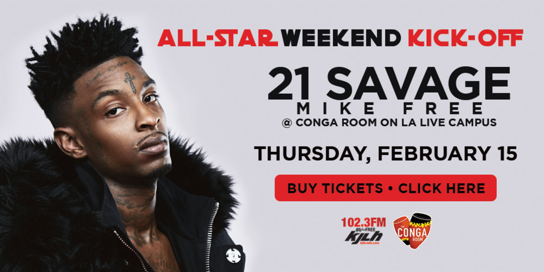 Conga Room presents 21 Savage - Tickets - Conga Room, Los Angeles ...