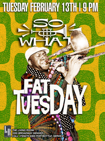 So What! Fat Tuesday Dance Party