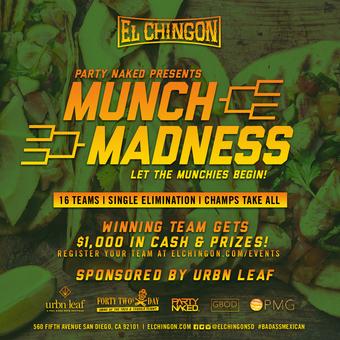 Munch Madness at El Chingon