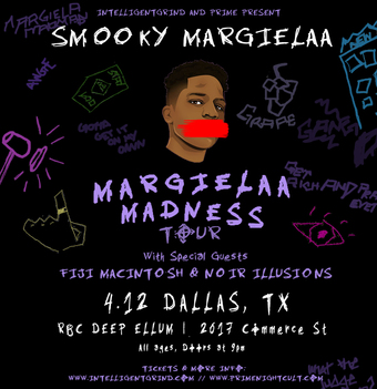 Smooky Margielaa - Margielaa Madness Tour