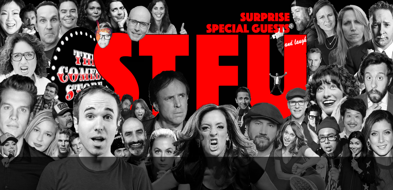 STFU and laugh - March 10th - 10pm - Tickets - The Comedy Store, Los