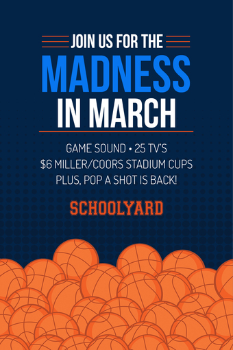 March Madness 2018 at Schoolyard