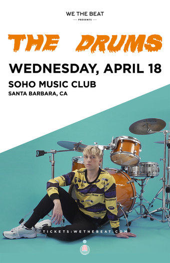 The Drums - Santa Barbara, CA