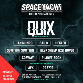 SPACE YACHT SXSW: QUIX