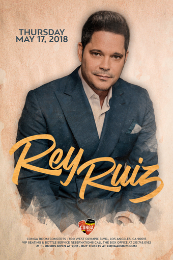 The World Famous Conga Room presents Rey Ruiz