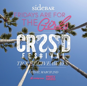 Fridays are for the Girls: CRSSD Festival Ticket Giveaway