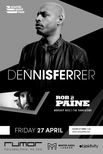 Dennis Ferrer w/ Rob Paine at Rumor