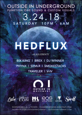 Outside In Underground DTLA w/ Hedflux 3.24.18