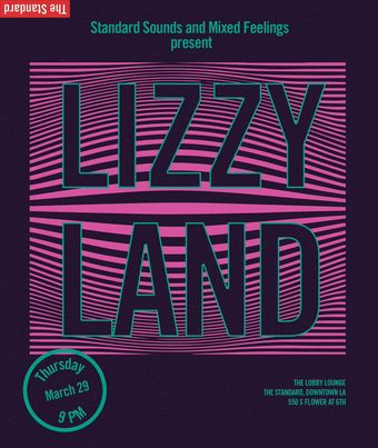 Standard Sounds & Mixed Feelings Present: Lizzy Land