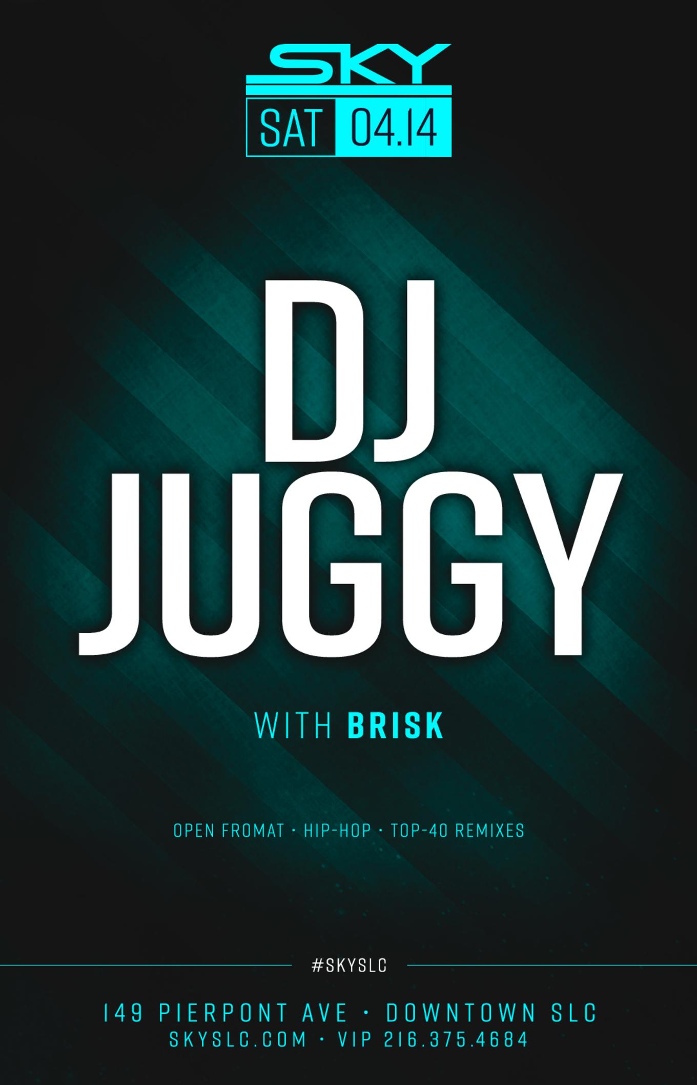 SKY SATURDAYS : DJ JUGGY - Tickets - Sky SLC, Salt Lake City, UT