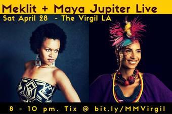 MEKLIT + MAYA JUPITER, LIVE