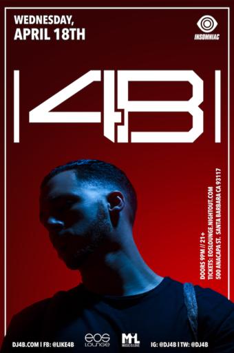 Insomniac Presents: 4B at EOS Lounge 4.18.18