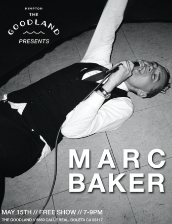 The Goodland Presents: Marc Baker